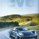 Evo Issue 166 Features the Exige S, Evora GTE and a Day with Dany Bahar